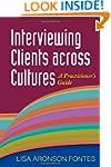 Interviewing Clients across Cultures:...
