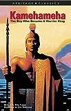 Kamehameha: The Boy Who Became A Warrior King (Heritage Classics)