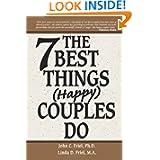 The 7 Best Things (Happy) Couples Do price comparison at Flipkart, Amazon, Crossword, Uread, Bookadda, Landmark, Homeshop18