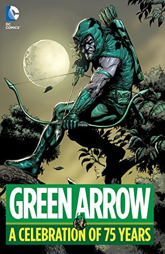 Green Arrow: A Celebration of 75 Years (Kirby Green compare prices)
