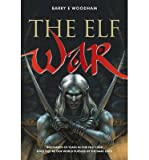 img - for [ { THE ELF WAR } ] by Woodham, MR Barry E (AUTHOR) Sep-03-2012 [ Paperback ] book / textbook / text book