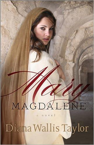 Mary Magdalene: A Novel