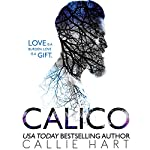 Calico | Callie Hart
