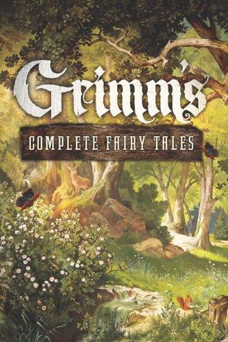 Grimm's Complete Fairy Tales (Fall River Classics)