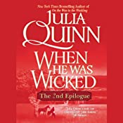 When He Was Wicked: The Epilogue II | [Julia Quinn]