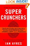 Super Crunchers: Why Thinking-By-Numb...