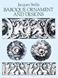 img - for Baroque Ornament and Designs (Dover Pictorial Archive) by Jacques Stella (1987-06-01) book / textbook / text book