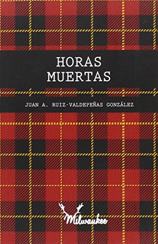 Horas-Muertas-Ediciones-Milwaukee