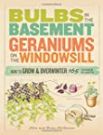 Bulbs in the Basement, Geraniums on t...