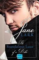 The Scandalous Love of a Duke: HarperImpulse Historical Romance (Marlow Intrigues Book 3)