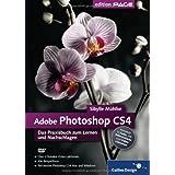 """Adobe Photoshop CS4- Das Praxisbuch zum Lernen und Nachschlagenvon """"Sibylle M�hlke"""""""