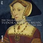 Tudor Church Music Vol.2. Tallis Scho...