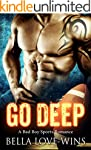 Go Deep: A Bad Boy Sports Romance