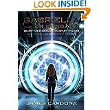 Gabriella and Dr. Duggan's Secret Dimensional Transport Machine (Book 1 of the NuGen series)