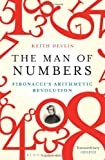 The Man of Numbers: Fibonacci's Arithmetic Revolution (1408822482) by Devlin, Keith