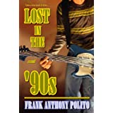 Lost in the &#39;90spar Frank Anthony Polito