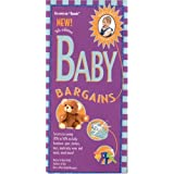 Baby Bargains, 7th Edition: Secrets to Saving 20% to 50% on baby furniture, gear, clothes, toys, maternity wear and much more! (Baby Bargains) ~ Denise Fields
