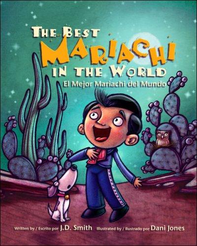 The Best Mariachi in the World/El Mejor Mariachi del Mundo