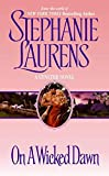 On a Wicked Dawn (Cynster Novels) (0060002050) by Laurens, Stephanie