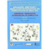 Arbitraje y resolución extrajudicial de conflictos: II