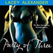 Party of Three: A H.O.T. Cops Novel | [Lacey Alexander]