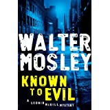 Known to Evilby Walter Mosley