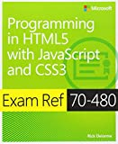 img - for Exam Ref 70-480 Programming in HTML5 with JavaScript and CSS3 (MCSD) book / textbook / text book