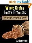 Whole Grains, Empty Promises: The Sur...
