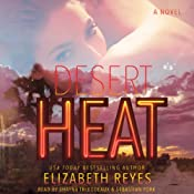 Desert Heat: A Novel | [Elizabeth Reyes]