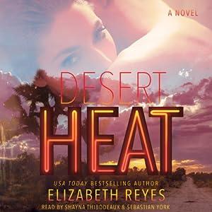 Desert Heat: A Novel | [Elizabeth Reyes]