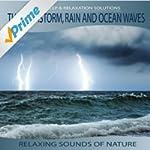 Thunderstorm, Rain, Ocean Waves - Rel...