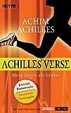 Achilles' Verse: Mein Leben als L�ufer
