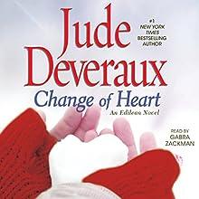 Change of Heart (       UNABRIDGED) by Jude Deveraux Narrated by Gabra Zackman
