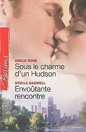 Sous le charme d'un Hudson ; Envoûtante rencontre