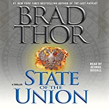 State of the Union Audiobook by Brad Thor Narrated by George Guidall