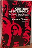 Century of Struggle: The Woman's Rights Movement in the United States (0674106520) by Flexner, Eleanor