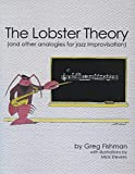 img - for The Lobster Theory (and other analogies for jazz improvisation) book / textbook / text book