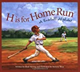 H is for Home Run: A Baseball Alphabet (Sports Alphabet)