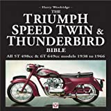 Harry Woolridge Triumph Speed Twin and Thunderbird Bible (Bible (Wiley))