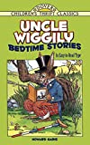 Uncle Wiggily Bedtime Stories: In Easy-to-Read Type (Dover Children's Thrift Classics)