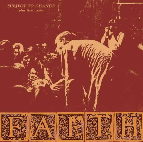 Vinilo : FAITH - Subject To Change / First Demo