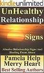 Unhealthy Relationships: Abusive Rela...