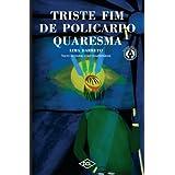 Triste Fim de Policarpo Quaresma - Texto Integral com comentários (Grandes nomes da literatura)