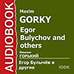 Egor Bulychov and Others | Maxim Gorky