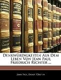 img - for Denkw rdigkeiten aus dem Leben von Jean Paul Friedrich Richter, Vierter Band (German Edition) book / textbook / text book