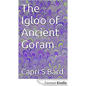 The Igloo of Ancient Goram (English Edition)