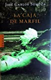 La caja de marfil / The ivory box (Arete) (Spanish Edition) (8439710534) by Somoza, Jose Carlos