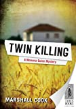 img - for Twin Killing (Monona Quinn Mysteries) book / textbook / text book