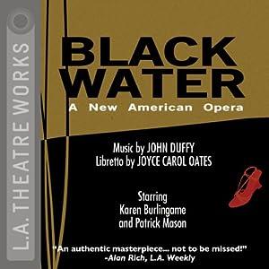 Black Water (Dramatization) - John Duffy, Joyce Carol Oates