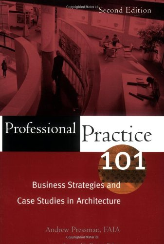 Professional Practice 101: Business Strategies and Case...